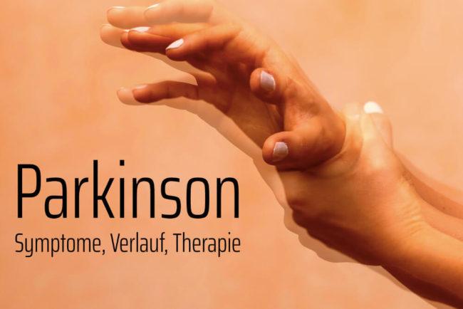 Parkinson: Krankheit, Symptome, Therapie