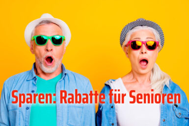 Rabatte für Senioren: Diese sollten Sie kennen