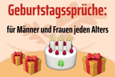 Geburtstagssprüche: Schön, lustig, für jedes Alter