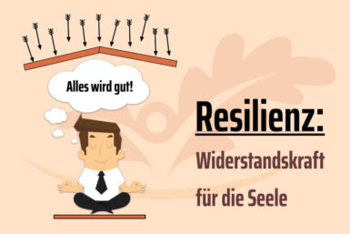 Resilienz: Training, Definition, Test