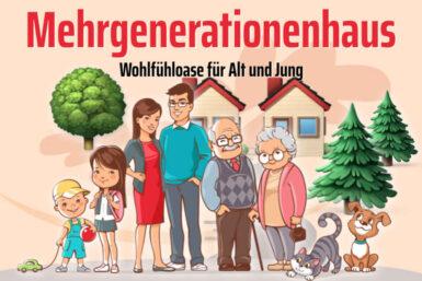 Mehrgenerationenhaus: Wohlfühloase für Alt und Jung