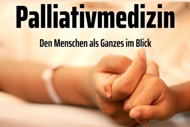 Palliativmedizin: Linderung für den letzten Lebensweg