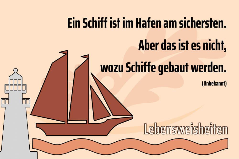 Lebensweisheit Schiffe Sind Am Sichersten Am Hafen