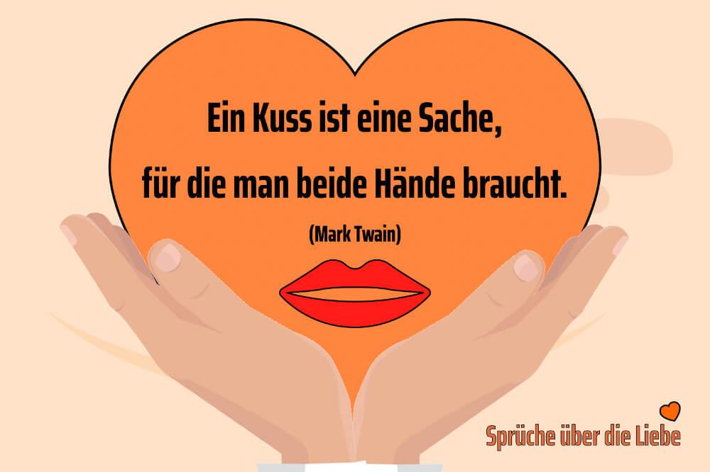 Liebesspruch Fuer Einen Kuss Braucht Man Beide Haende
