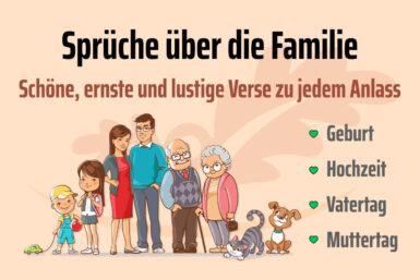 Sprüche über die Familie: Schöne, lustige und ernste Verse