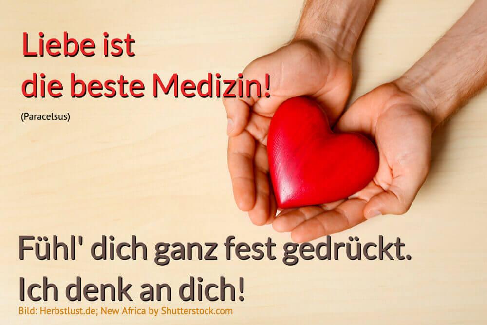 Genesungswunsch Liebe Ist Die Beste Medizin Gute Besserung