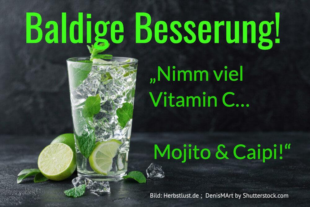 Genesungswunsch Viel Vitamin C Mojito Gute Besserung