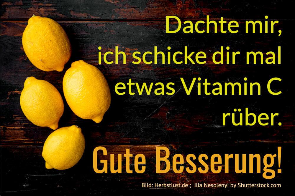 Genesungswunsch Vitamin C Gute Besserung